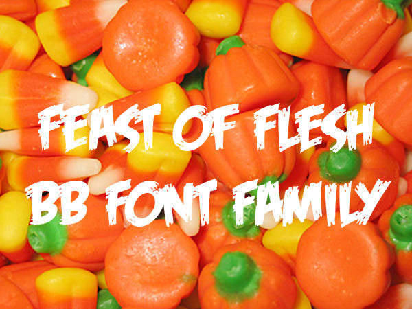 Feast of Flesh halloween fonts