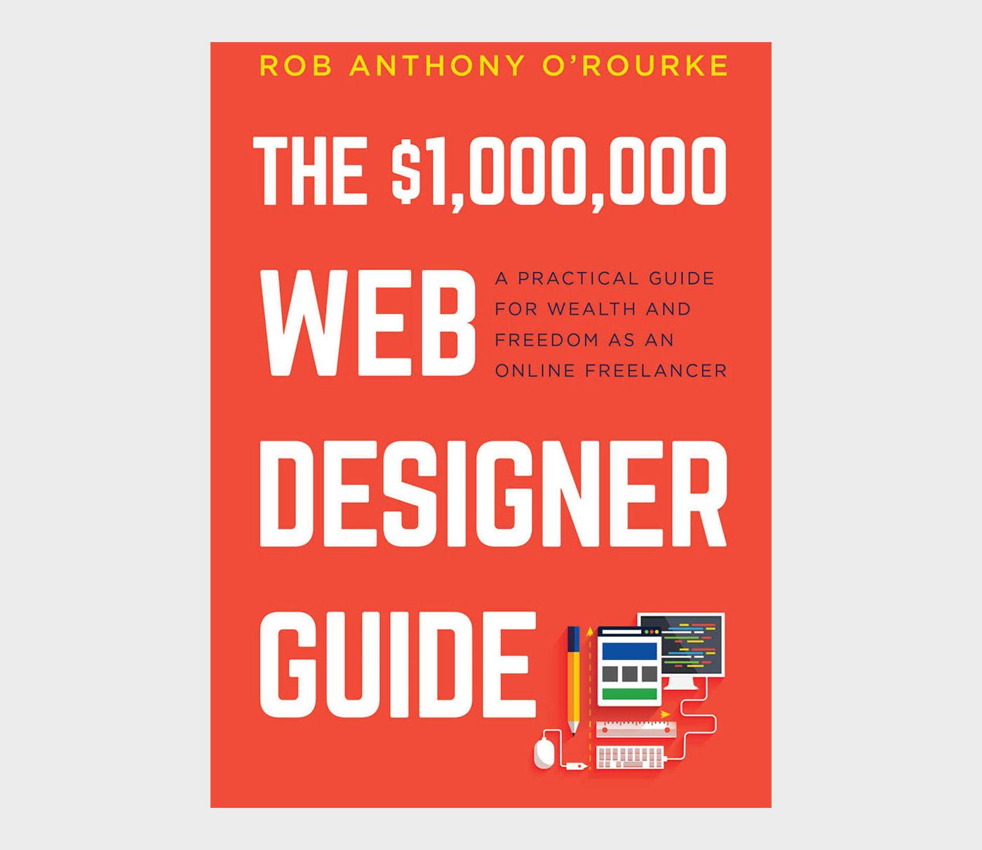 $1,000,000 Web Designer Guide