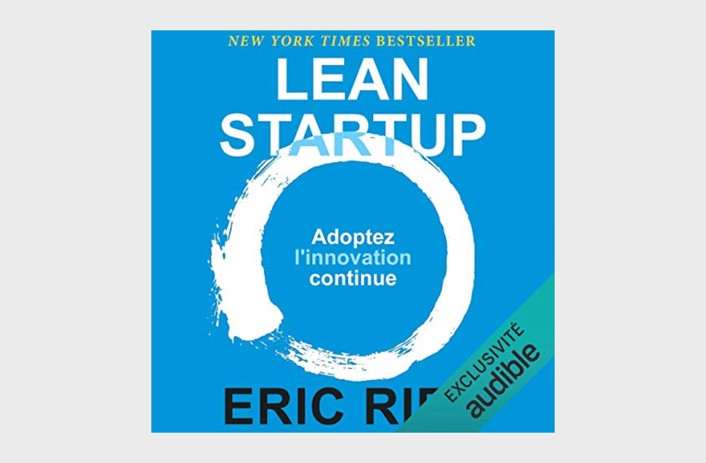 The Lean Startup: How Today's Entrepreneurs Use Continuous