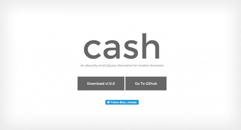 Cash (jQuery Super Lightweight) Alternative Github Repo