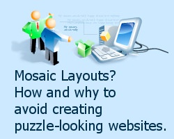How & Why To Avoid Mosaic Layouts