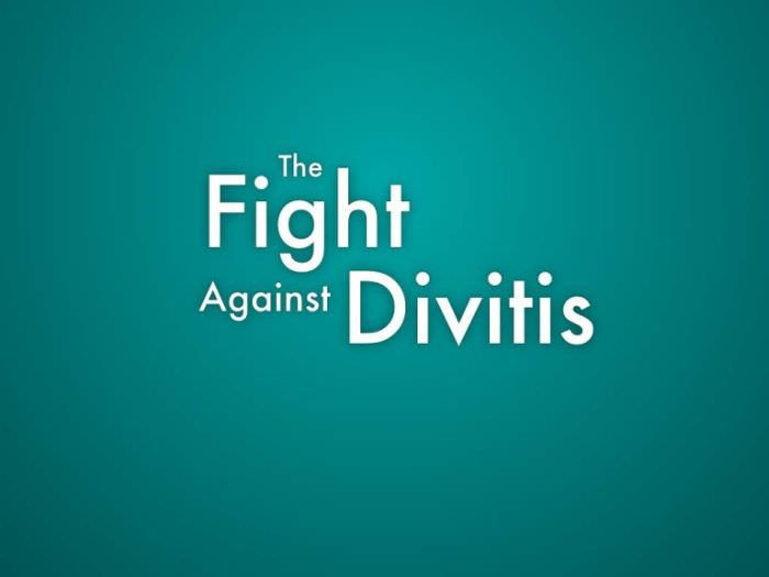Fight Against Divitis