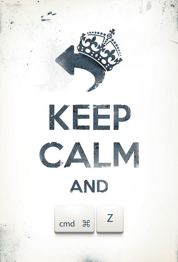 keep calm and cmd+z