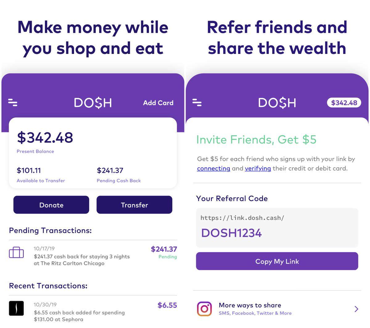 Dosh le permite ganar dinero en efectivo y ahorrar