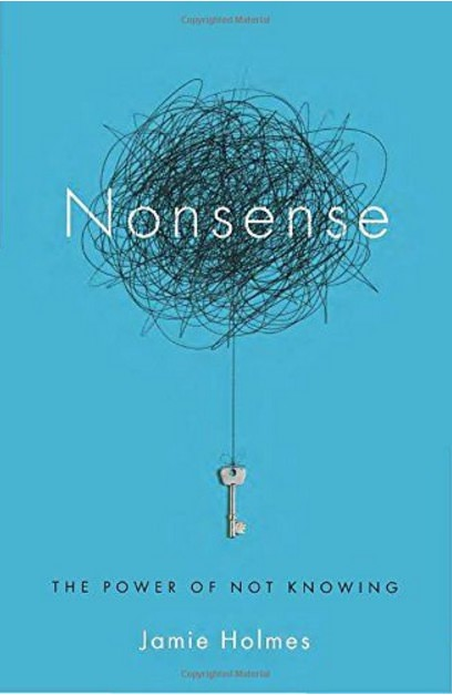 Nonsense: The Power of Not Knowing Cover