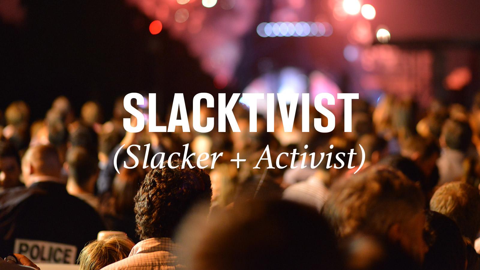 slacktivist