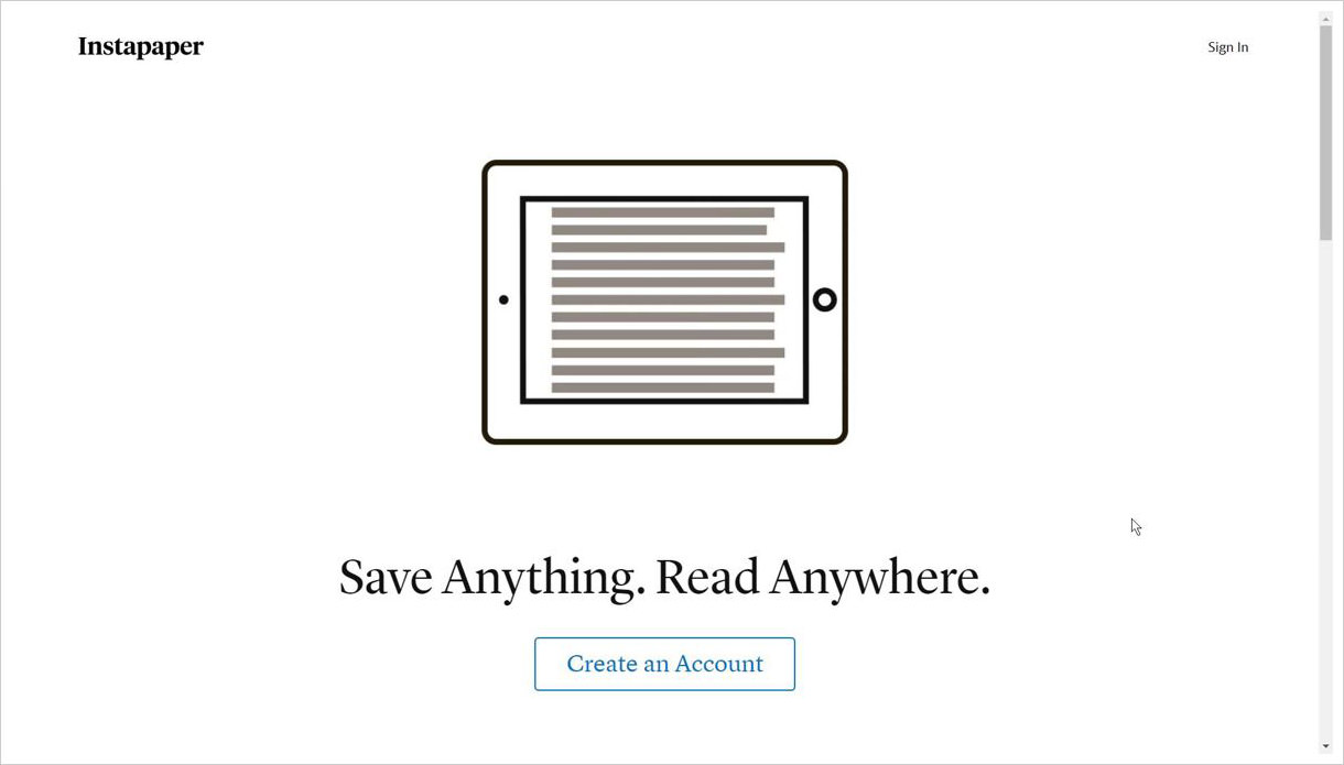 Instapaper is a read-it-later app
