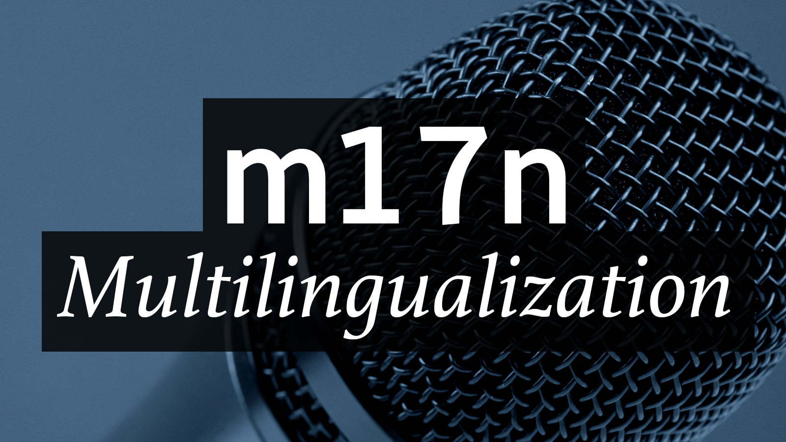 Multilingualization