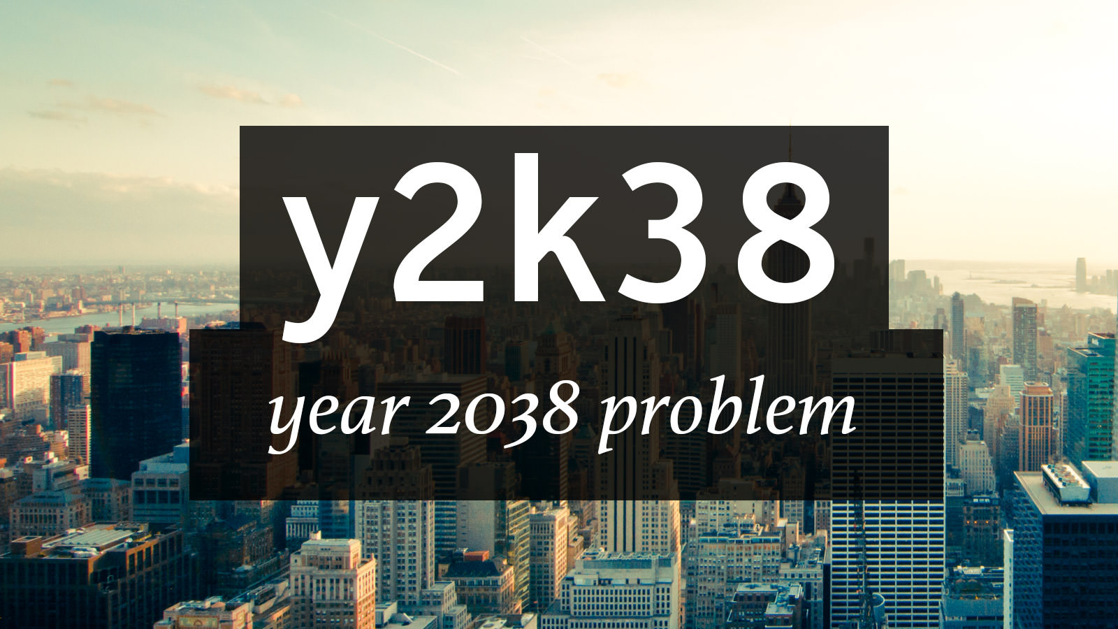 Y2K38 Problem